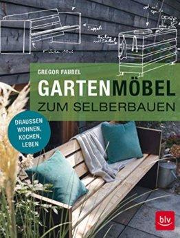 Gartenmöbel zum Selberbauen: Draußen wohnen, kochen, leben - 1