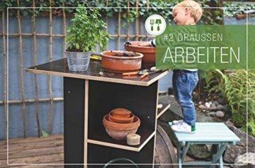 Gartenmöbel zum Selberbauen: Draußen wohnen, kochen, leben - 9